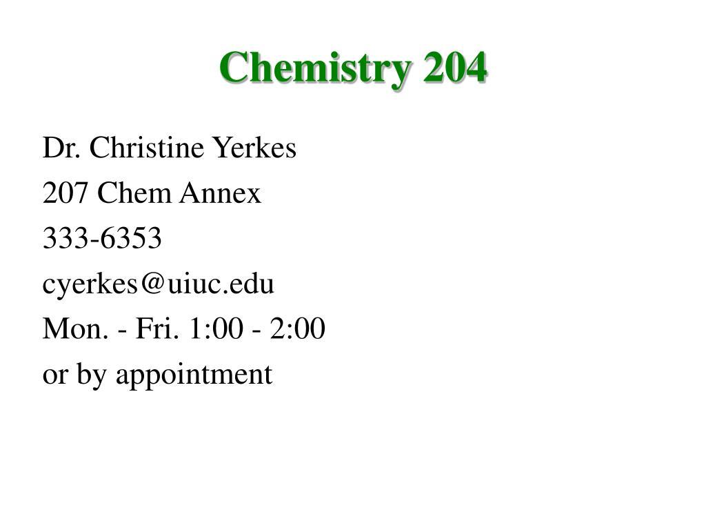 chemistry 204 l.