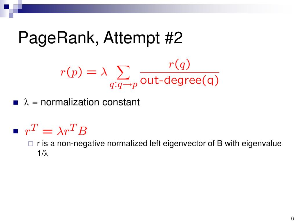 PageRank, Attempt #2