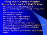 juice plus children s research study results on first 55 000 children