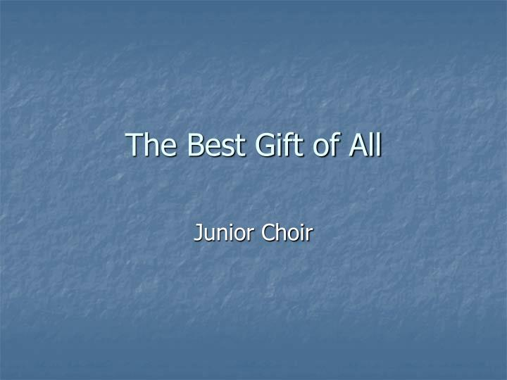 the best gift of all n.