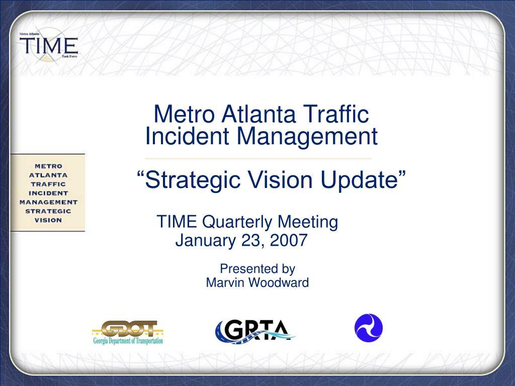 metro atlanta traffic incident management strategic vision update l.