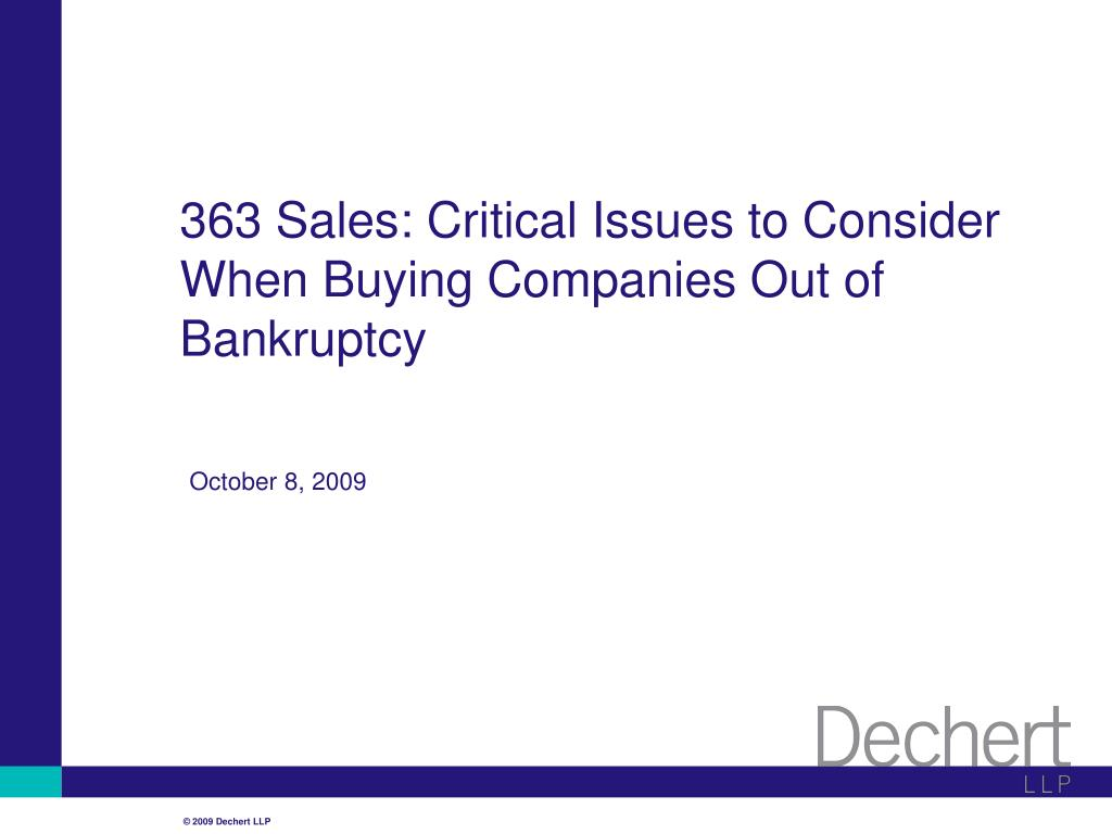 363 sales critical issues to consider when buying companies out of bankruptcy l.