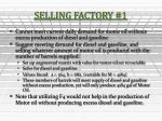 selling factory 1