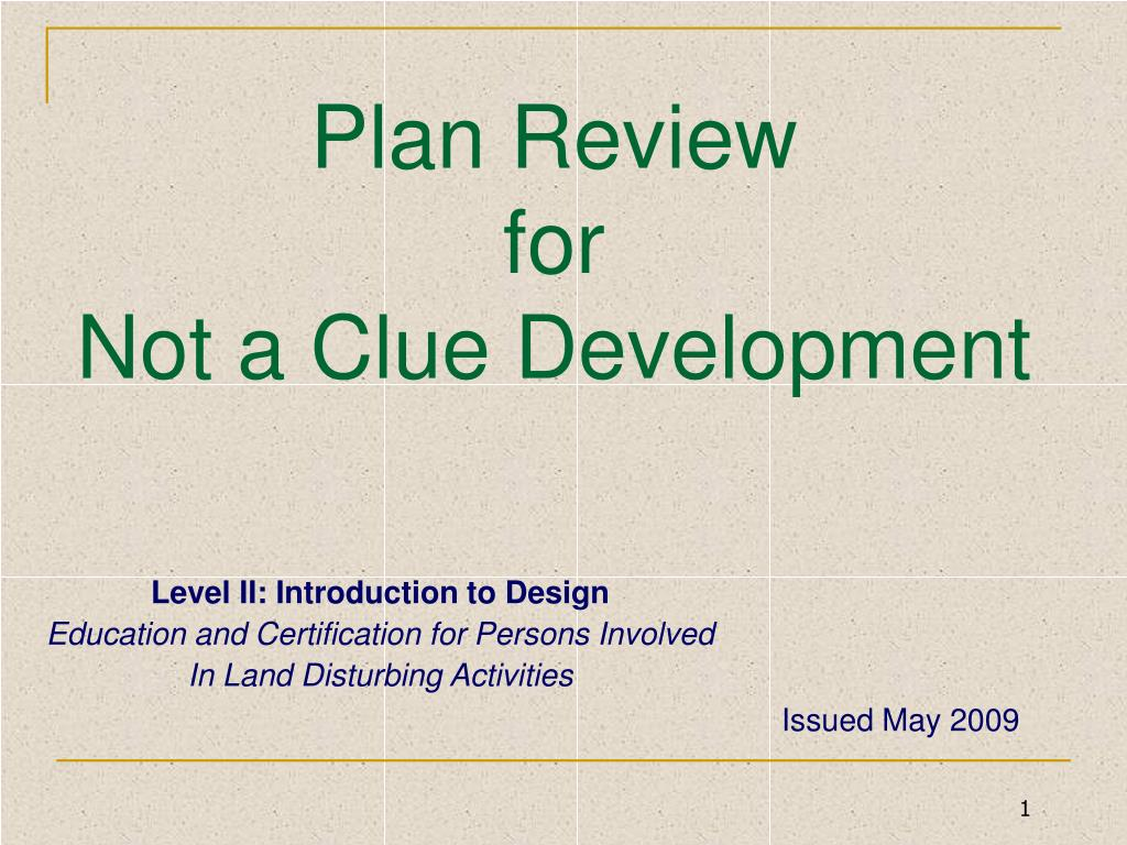 plan review for not a clue development l.