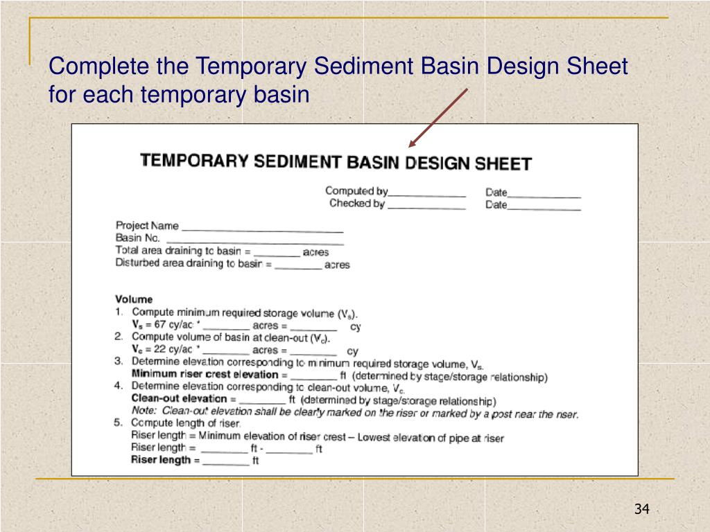 Complete the Temporary Sediment Basin Design Sheet for each temporary basin