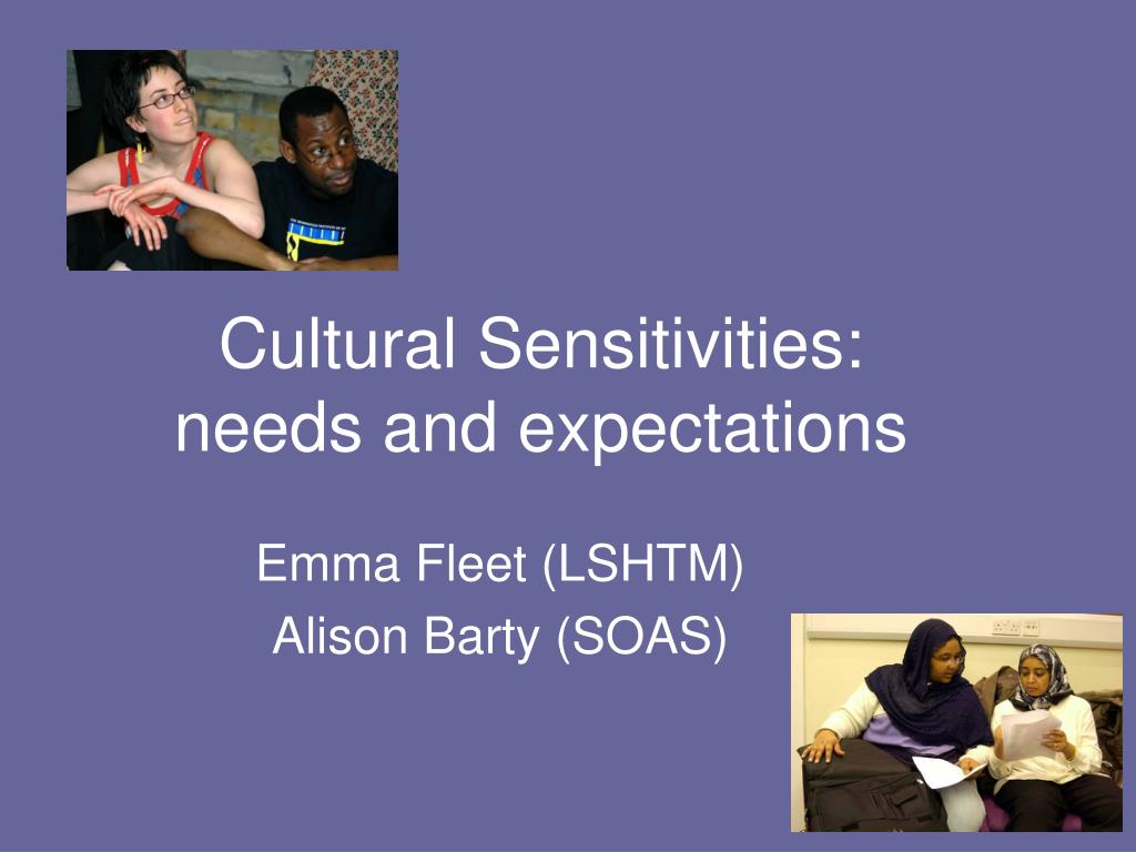 cultural sensitivities needs and expectations l.