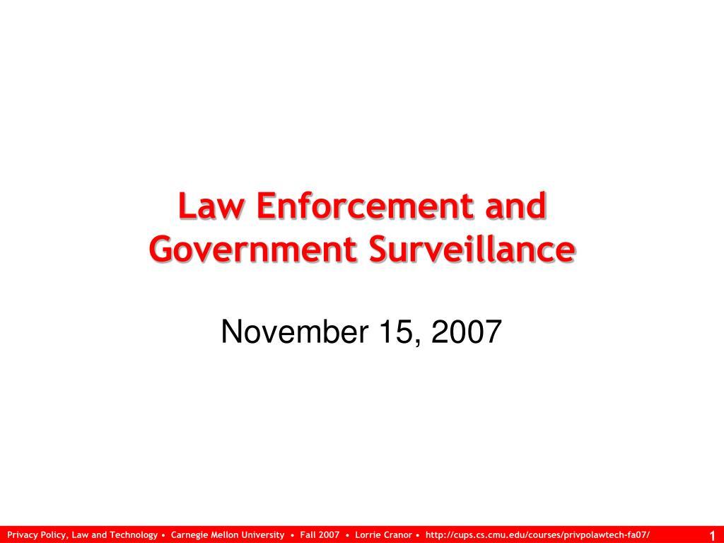 law enforcement and government surveillance l.