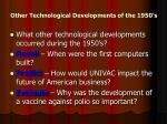 other technological developments of the 1950 s