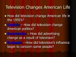 television changes american life14