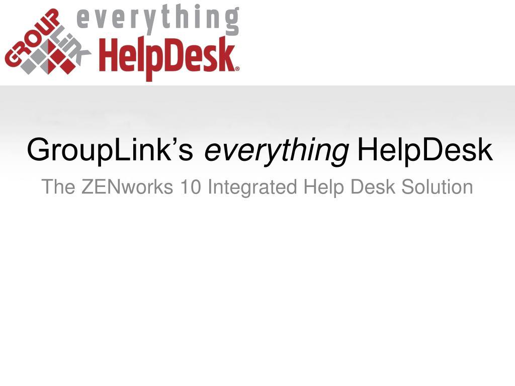 grouplink s everything helpdesk l.