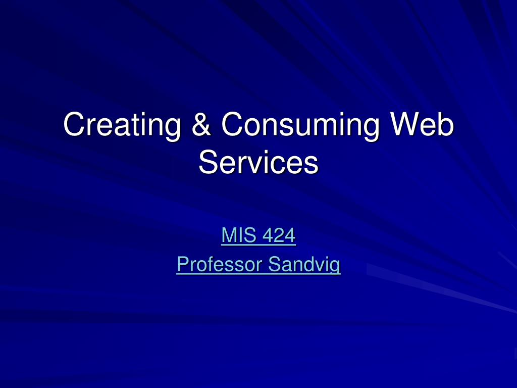 creating consuming web services l.
