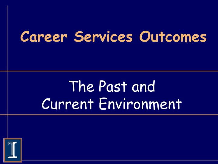 Career services outcomes