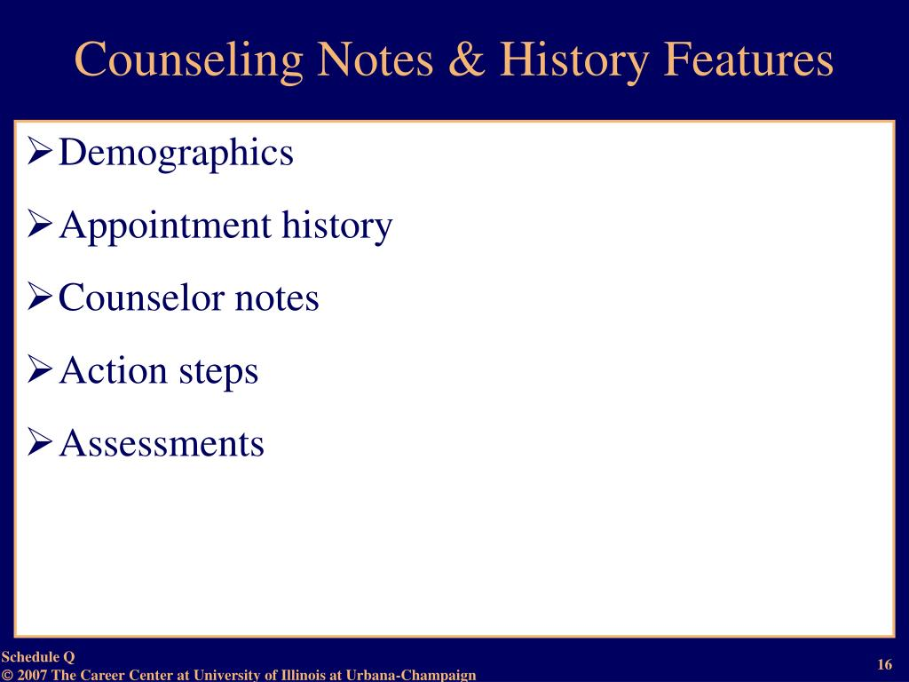 Counseling Notes & History Features