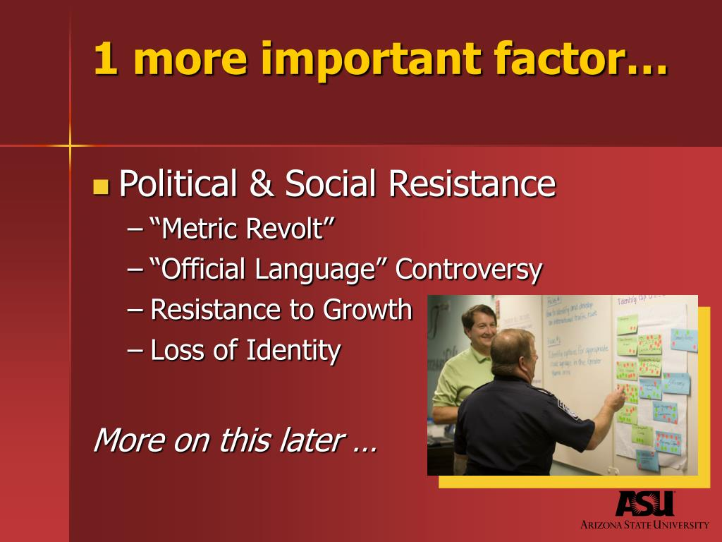 1 more important factor…