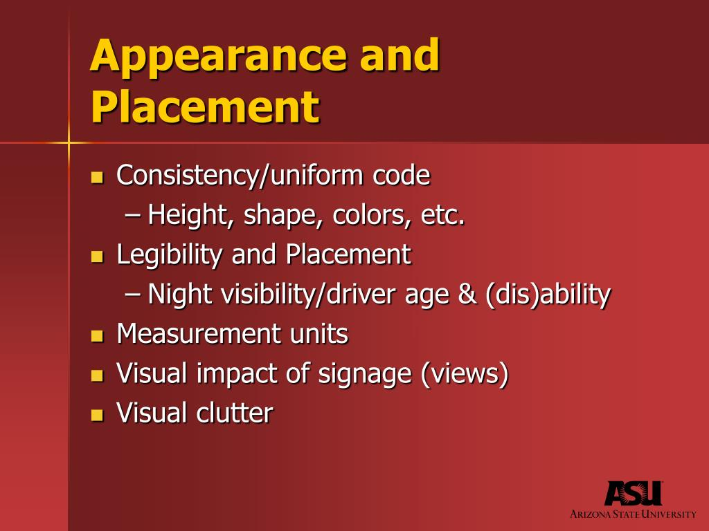 Appearance and Placement