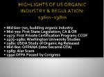 highlights of us organic industry regulation 1960s 1980s