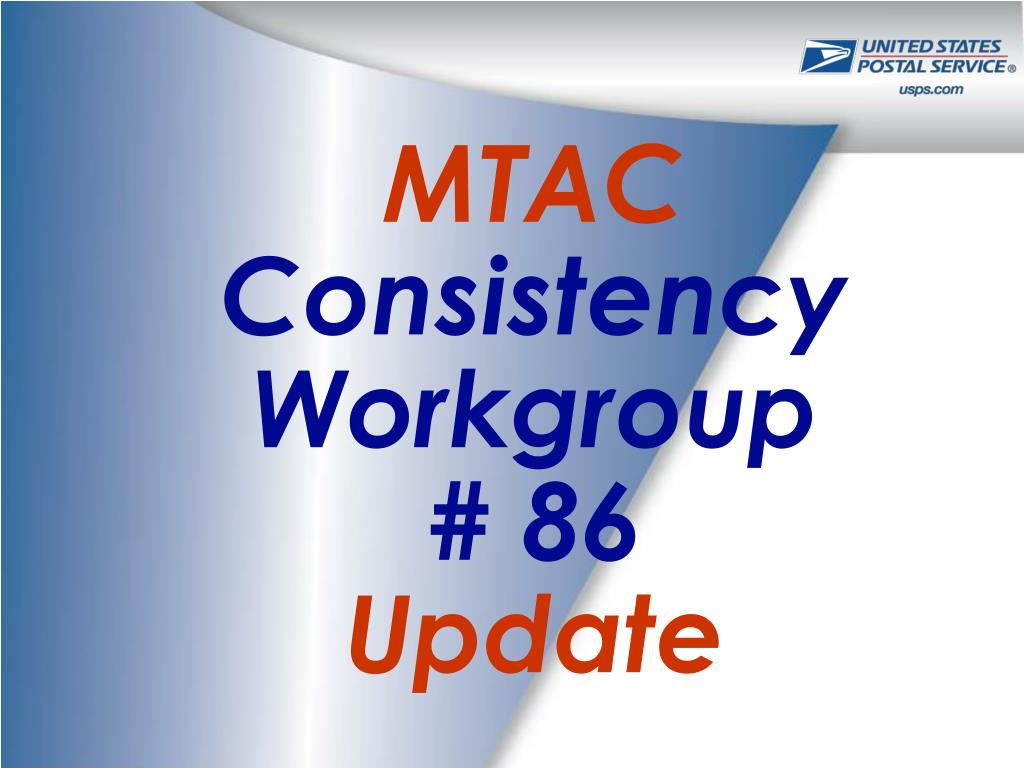 mtac consistency workgroup 86 update l.