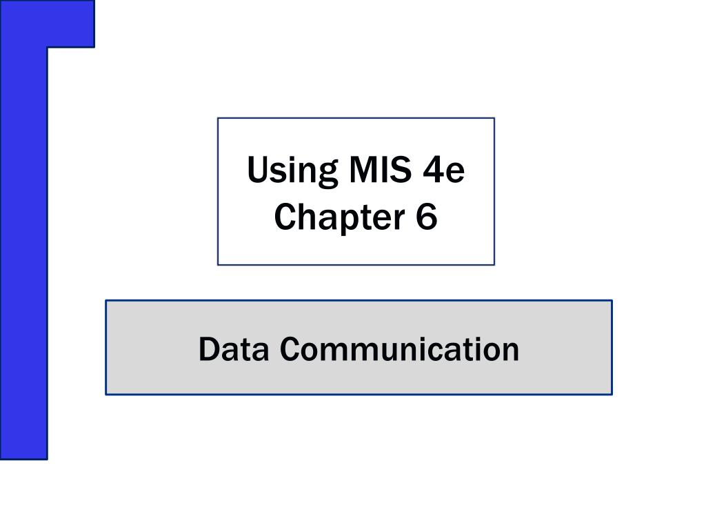 using mis 4e chapter 6 l.