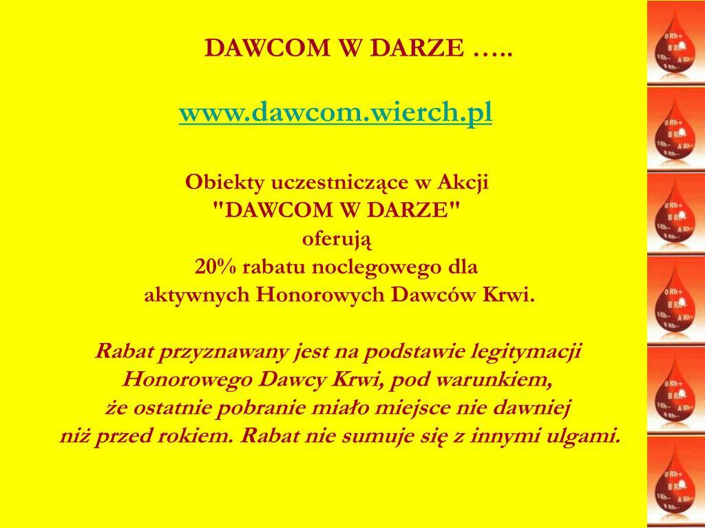 DAWCOM W DARZE …..