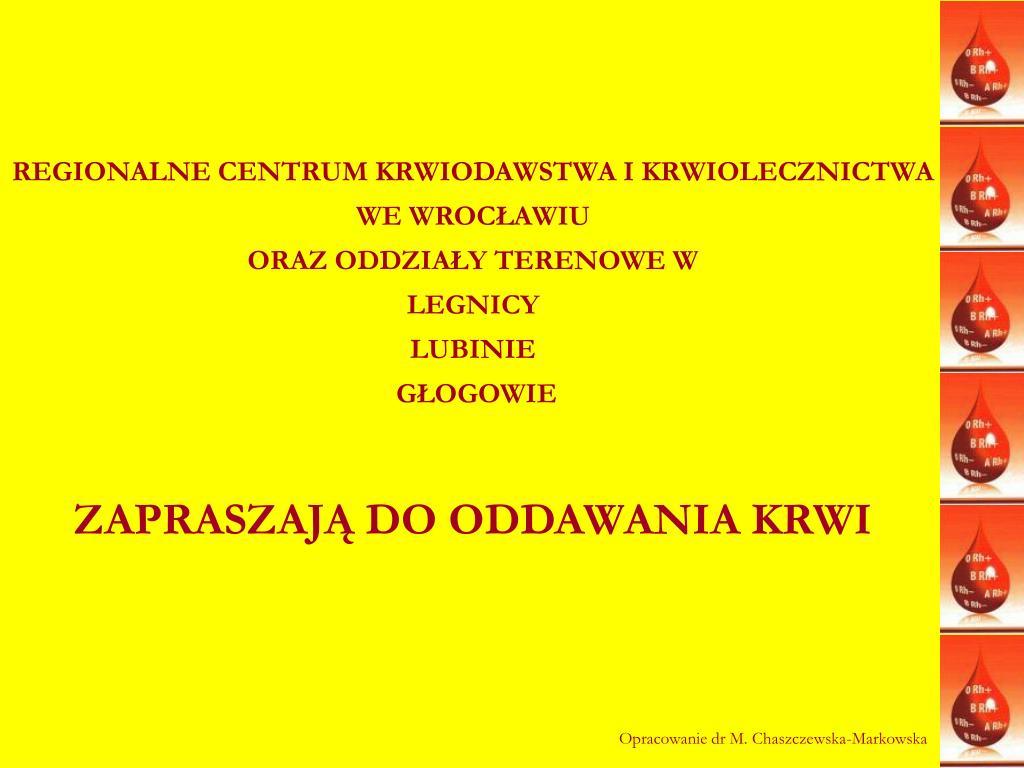 REGIONALNE CENTRUM KRWIODAWSTWA I KRWIOLECZNICTWA