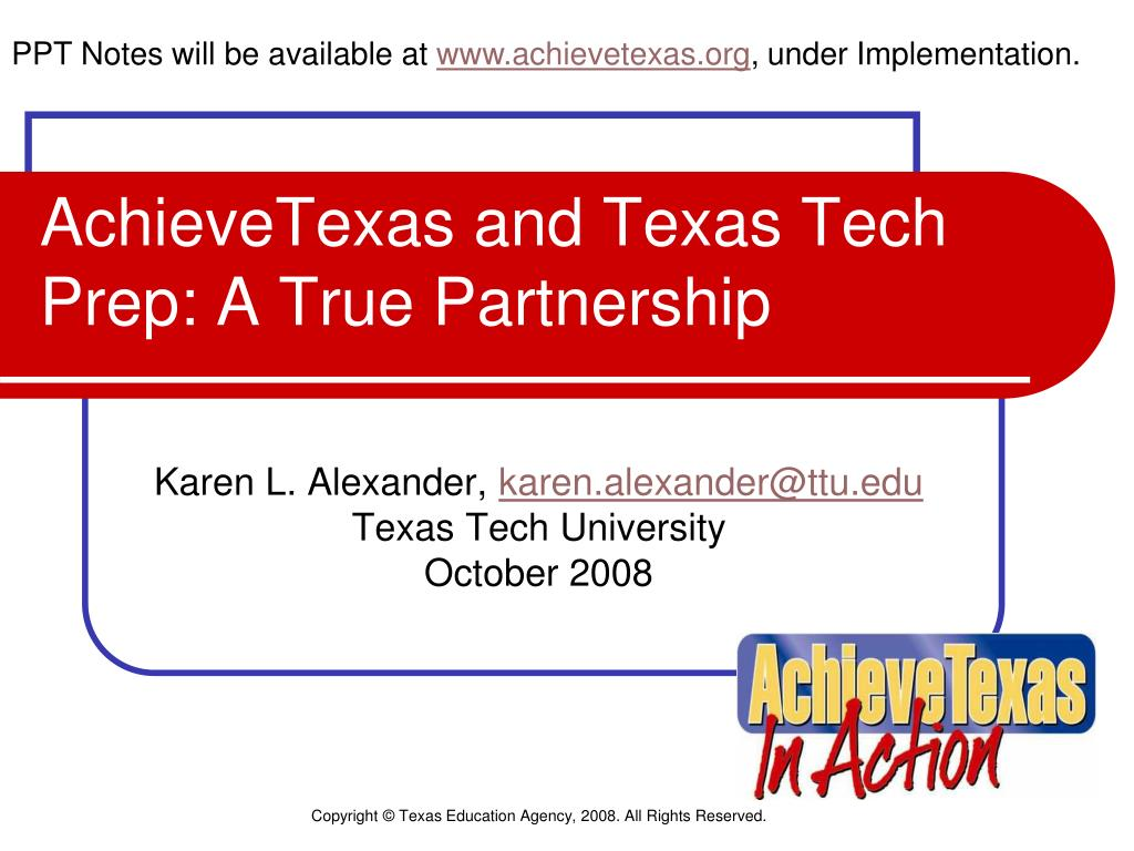 achievetexas and texas tech prep a true partnership l.