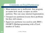 comments on fixed partitioning