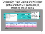dropdown path listing shows other paths and nwmt transactions affecting those paths