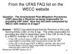 from the ufas faq list on the wecc website