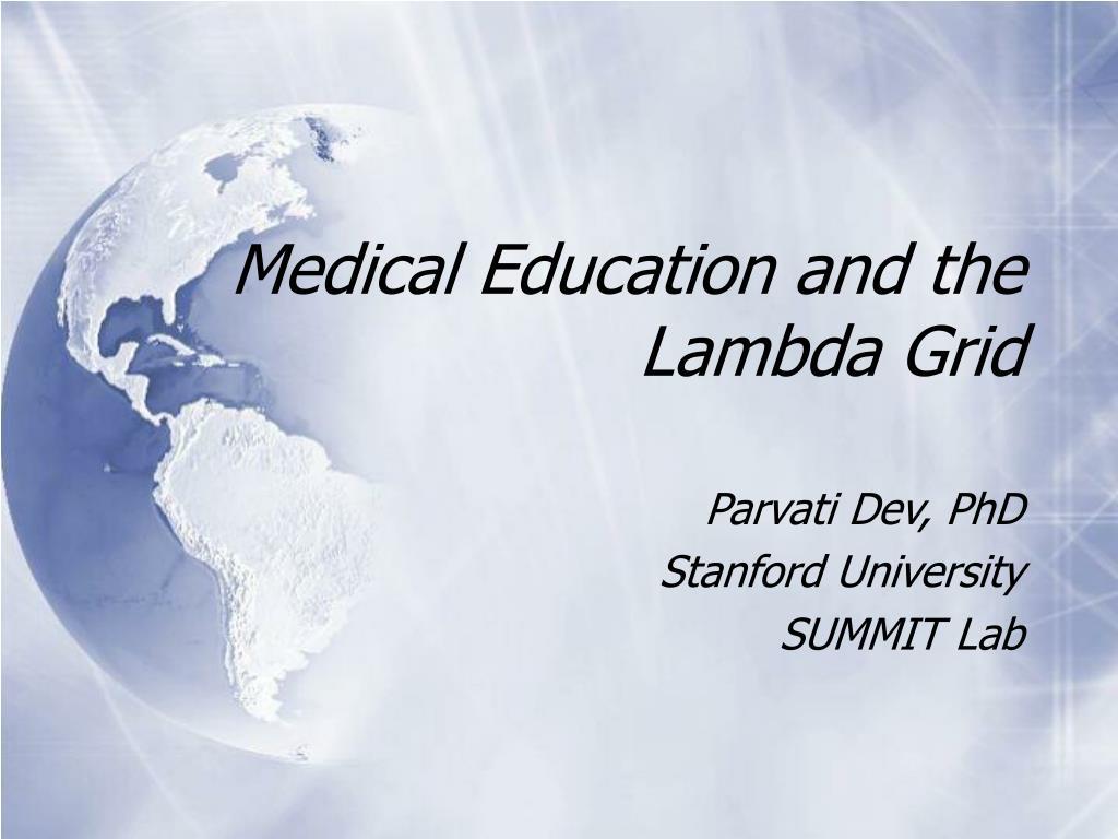 medical education and the lambda grid l.