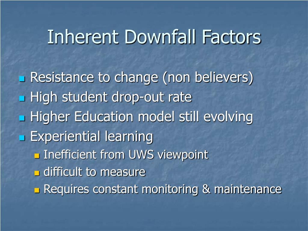 Inherent Downfall Factors