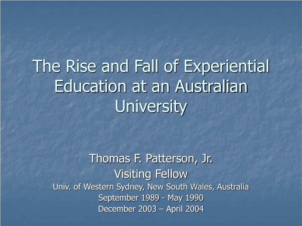 the rise and fall of experiential education at an australian university l.