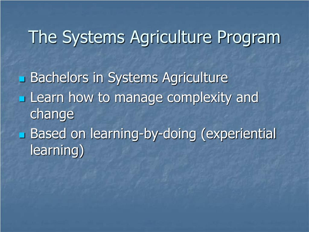 The Systems Agriculture Program