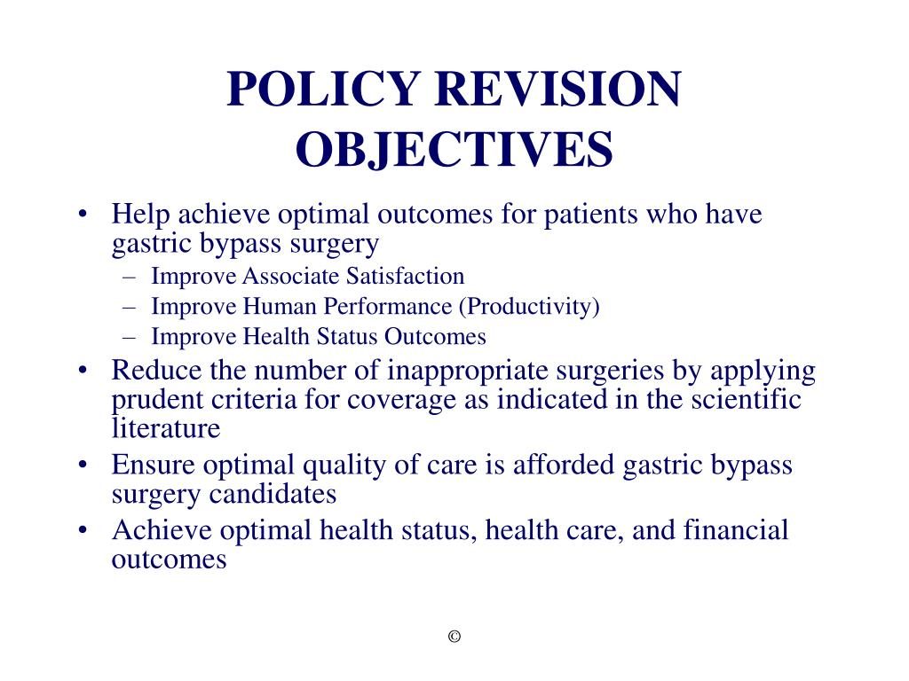 POLICY REVISION OBJECTIVES