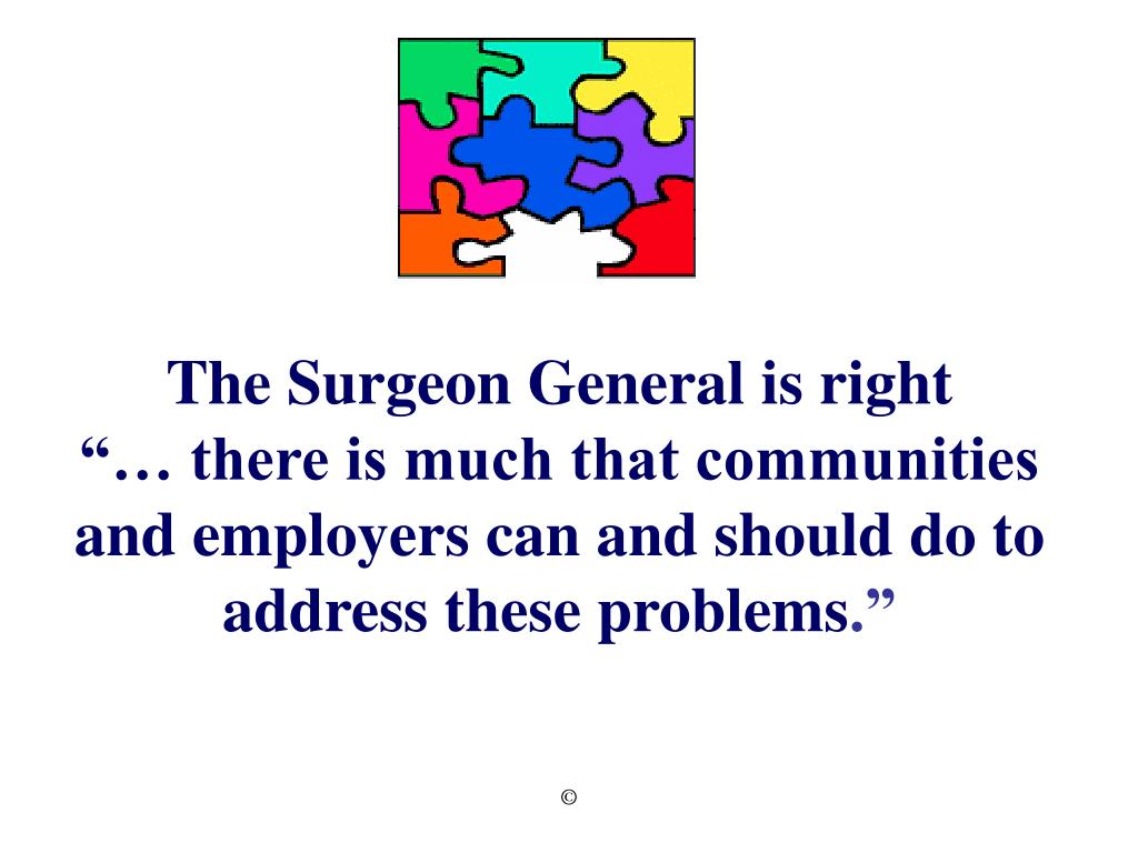 The Surgeon General is right