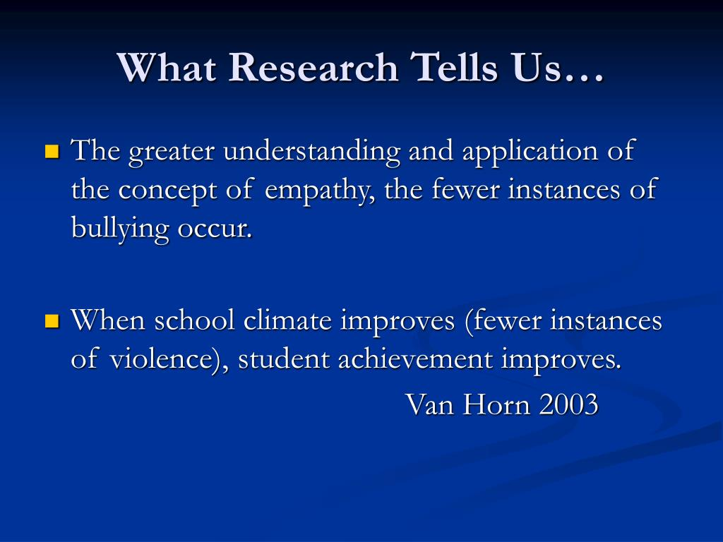 What Research Tells Us…