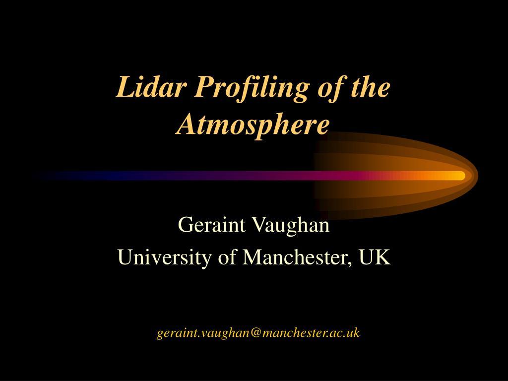 lidar profiling of the atmosphere l.