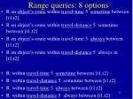 range queries 8 options