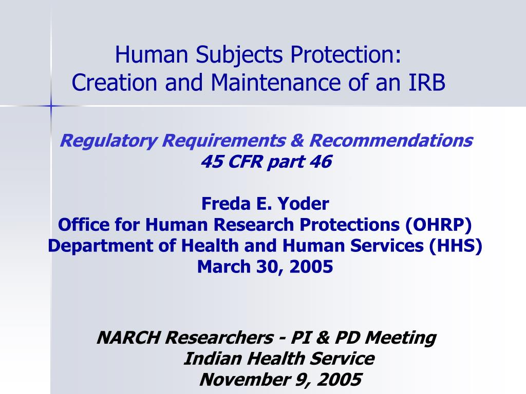 human subjects protection creation and maintenance of an irb l.