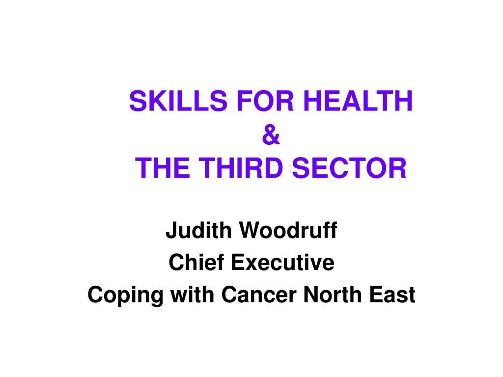skills for health the third sector l.
