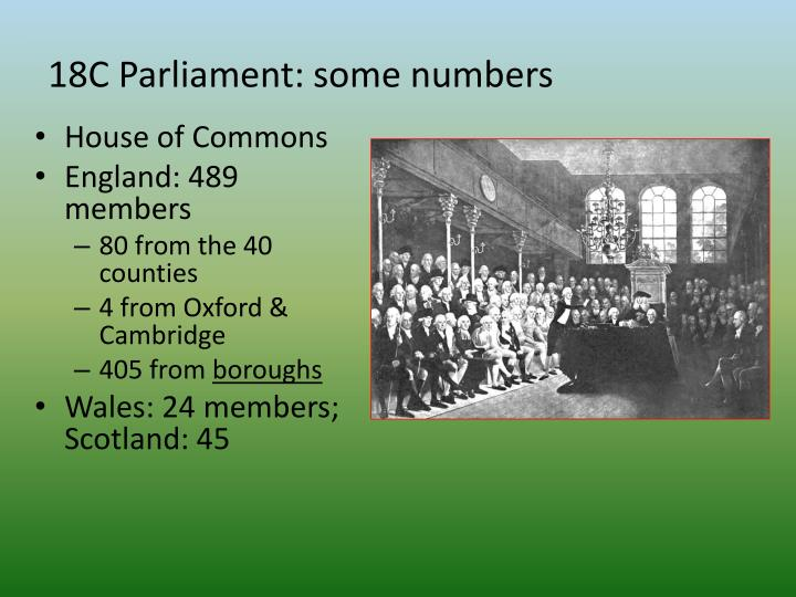 18c parliament some numbers
