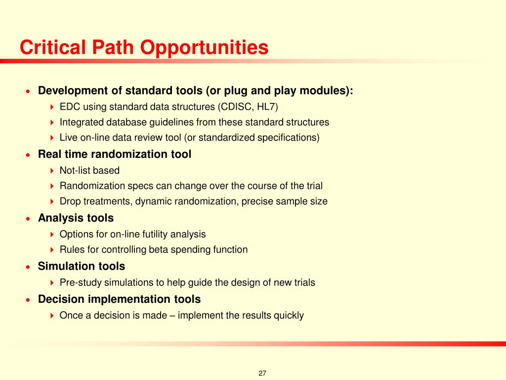 Critical Path Opportunities
