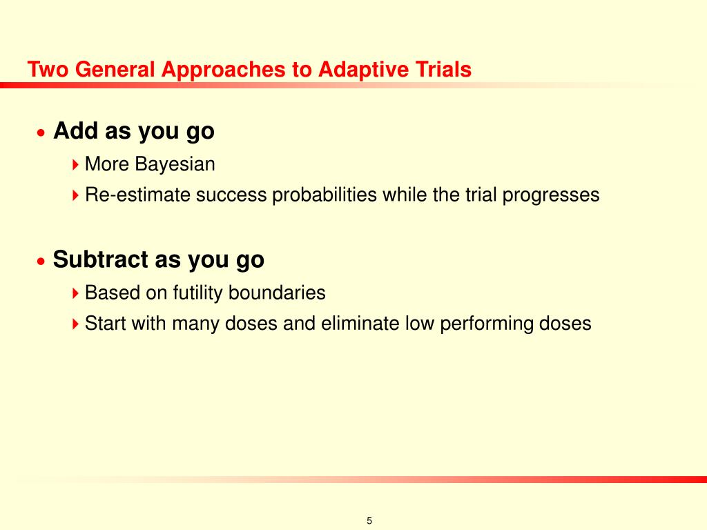 Two General Approaches to Adaptive Trials