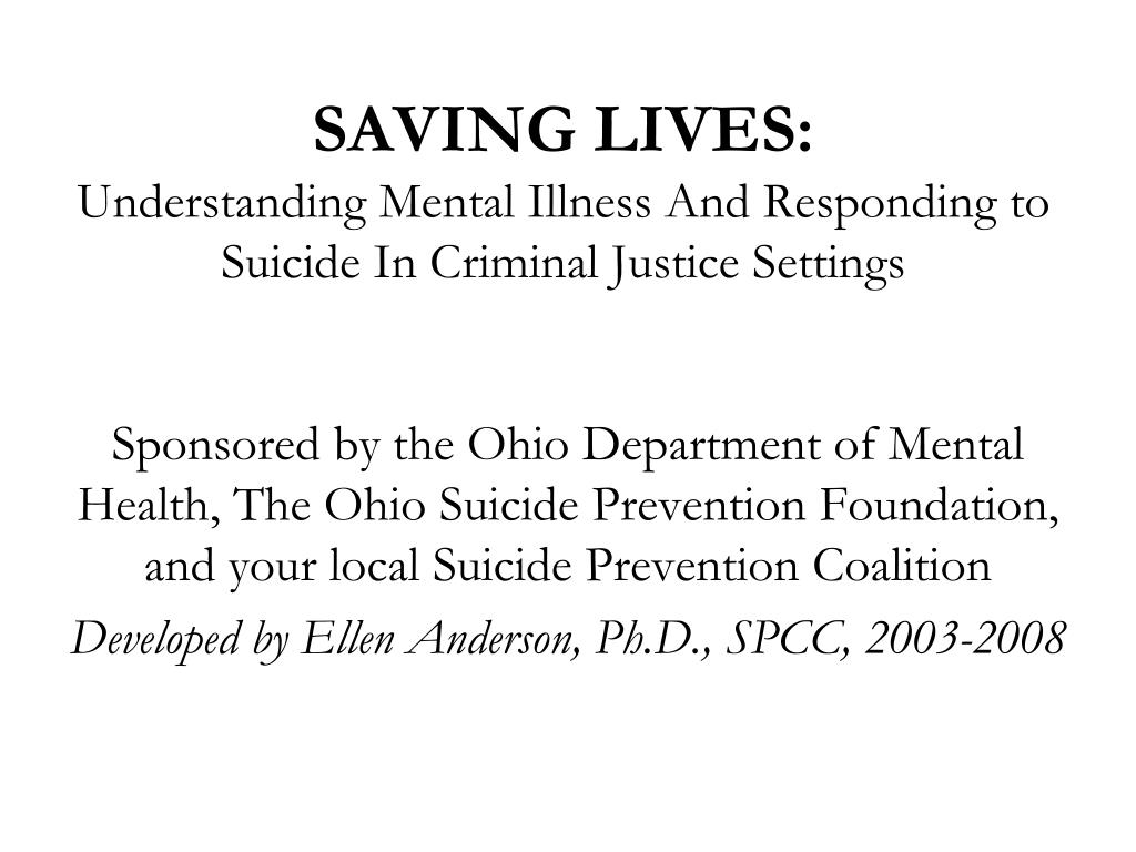 saving lives understanding mental illness and responding to suicide in criminal justice settings l.
