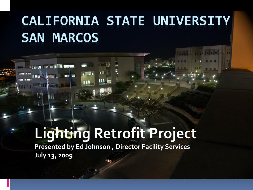 lighting retrofit project presented by ed johnson director facility services july 13 2009 l.