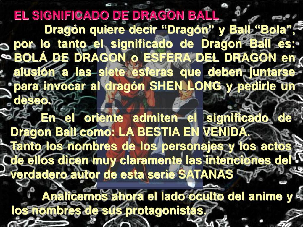EL SIGNIFICADO DE DRAGON BALL