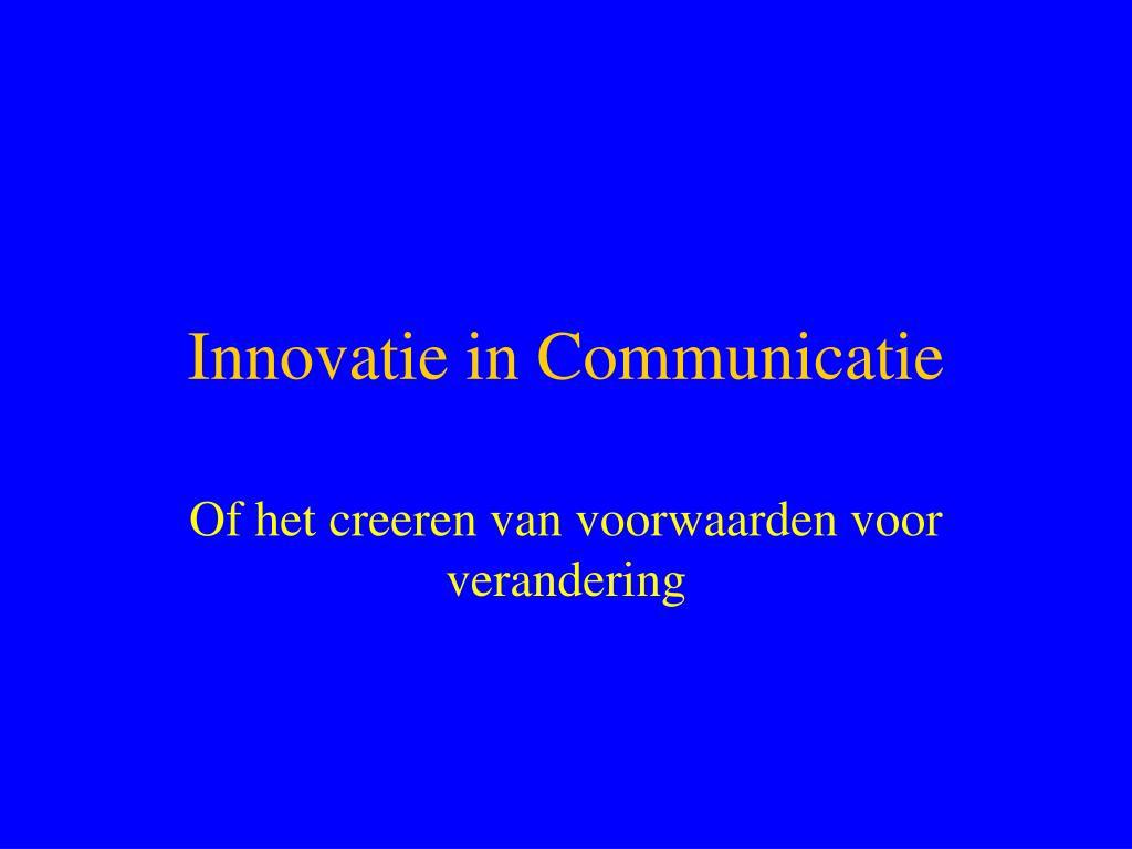 innovatie in communicatie l.