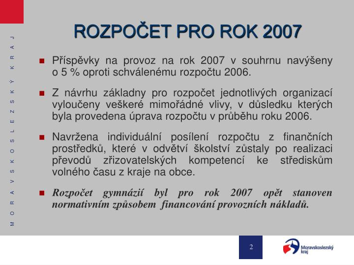 R ozpo et pro rok 2007