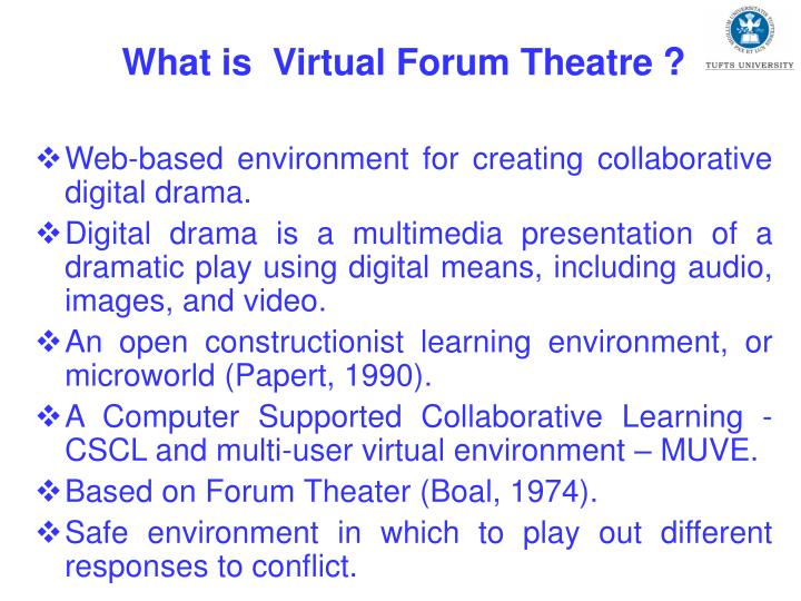What is  Virtual Forum Theatre