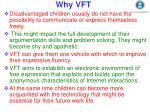 why vft