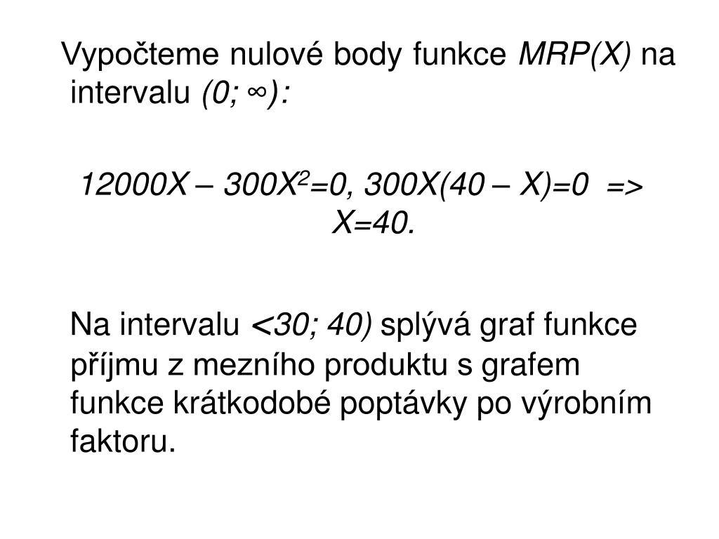 Vypočteme nulové body funkce